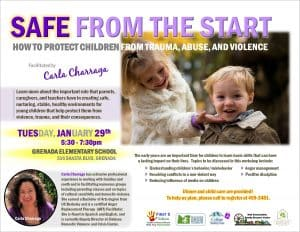 Safe from the Start - How to Protect Children from Trauma, Abuse, and Violence @ Grenada Elementary School